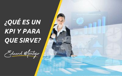¿Qué es un KPI y para que sirve?
