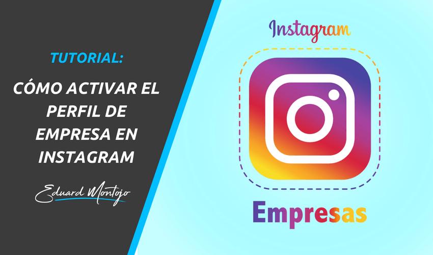 Cómo activar el perfil de empresa en Instagram