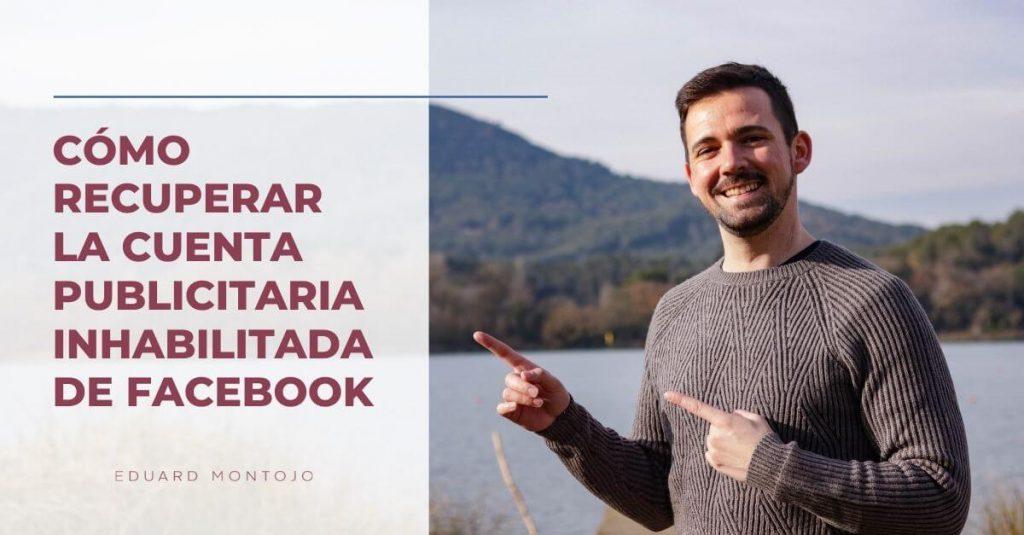 como recuperar la cuenta publicitaria inhabilitada de facebook (1)